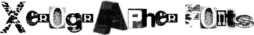 Xerographer Fonts